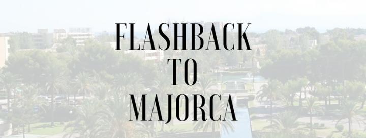 Flashback to Majorca